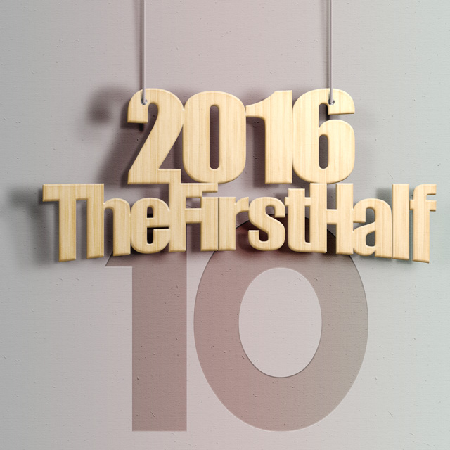 2016firsthalf10songs